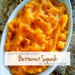 How To Prepare Whole Butternut Squash in the Slow Cooker | A Reinvented Mom