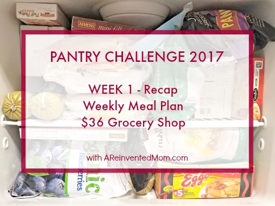 The Pantry Challenge is in full swing & we are saving substantial dollars by shopping the pantry first. Pantry Challenge 2017 Week 1 Recap - A Reinvented Mom