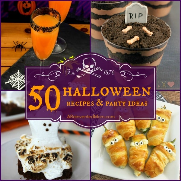 50 Halloween recipes & party ideas for a Spooktacular night | A Reinvented Mom
