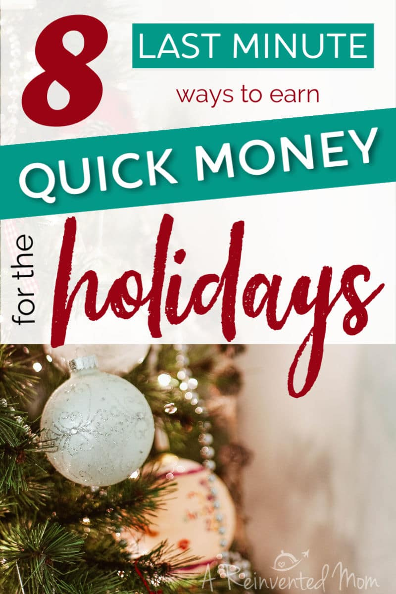 8 Ways to Earn Holiday Money | A Reinvented Mom