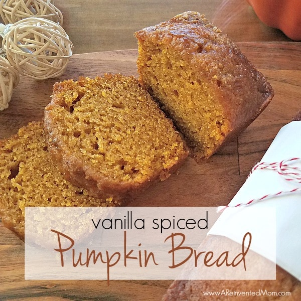 Vanilla Spiced Pumpkin Bread - Feature | A Reinvented Mom
