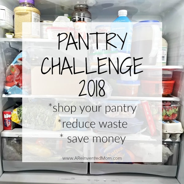Pantry Challenge 2018 Getting Started | A Reinvented Mom