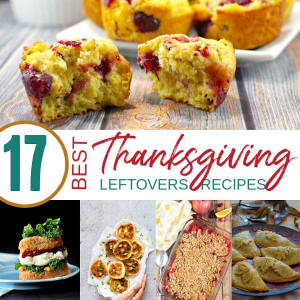 17 Best Thanksgiving Leftovers Recipes Collage Feature | A Reinvented Mom