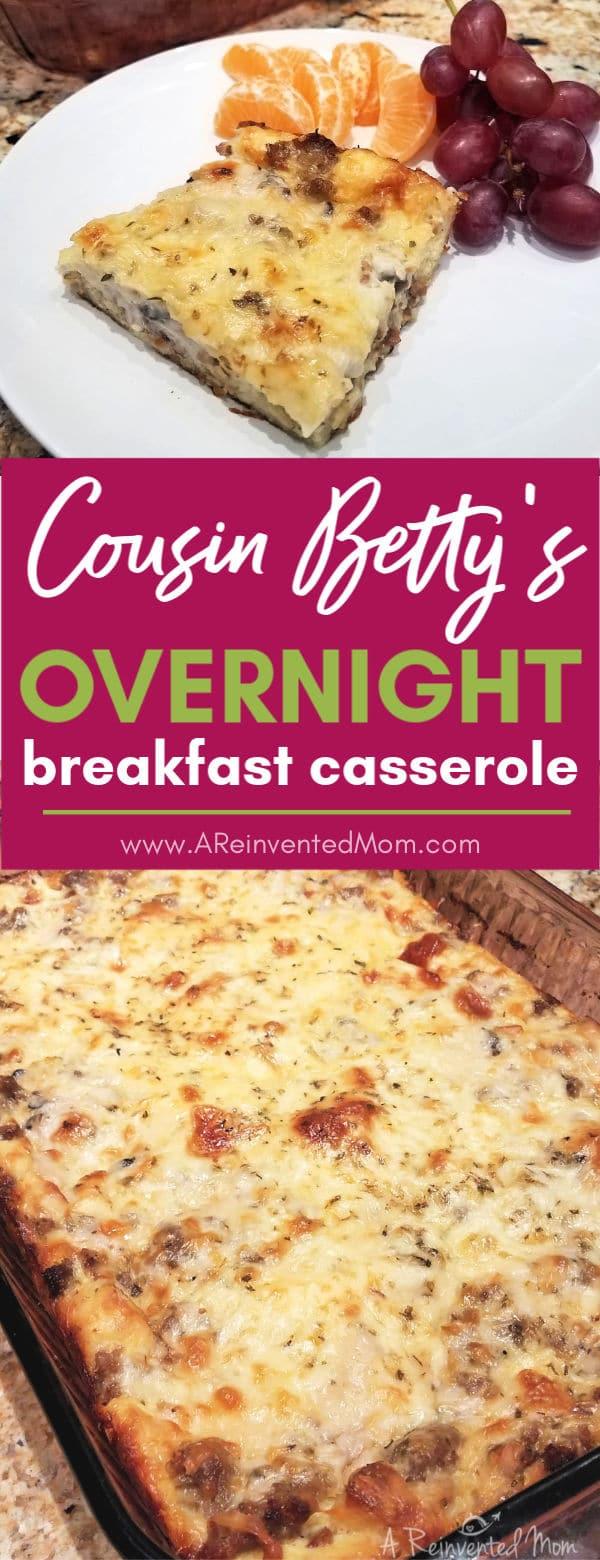Cousin Bettys Overnight Breakfast Casserole Pin2 | A Reinvented Mom #overnightbreakfastcasserole #easybreakfastcasserole